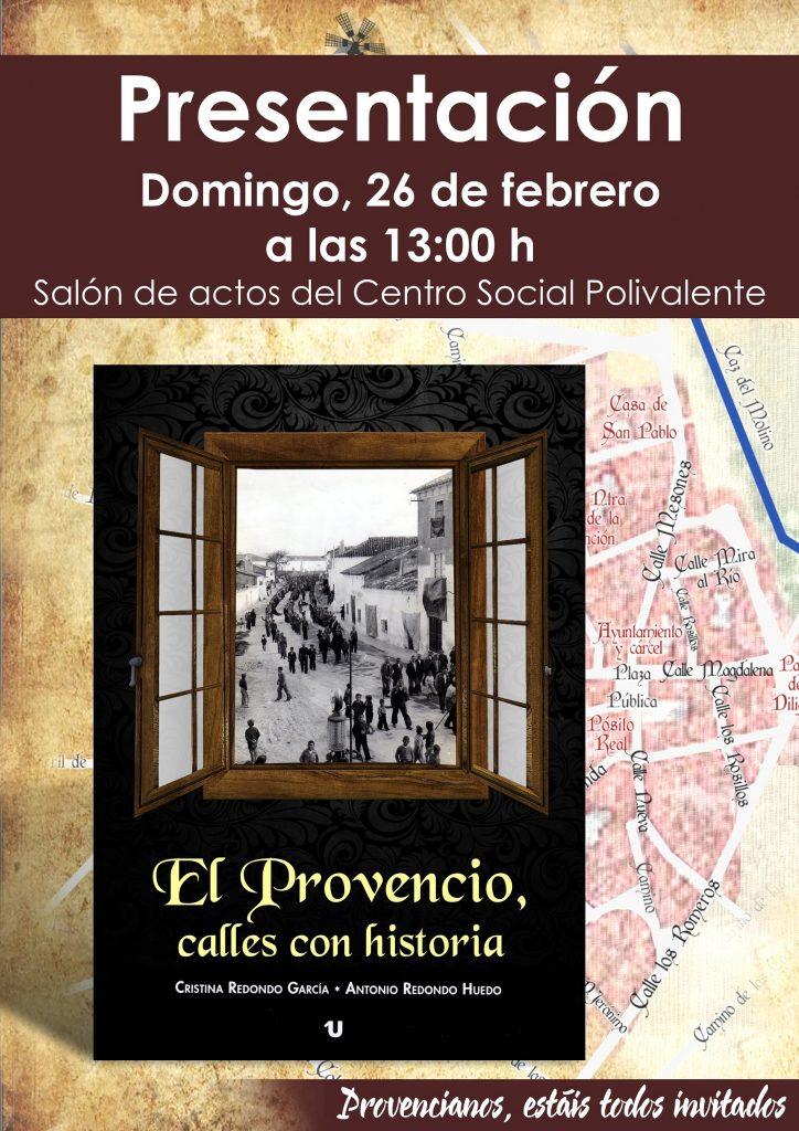 El próximo domingo día 26 de febrero tendrá lugar la presentación del libro «El Provencio, calles con historia»