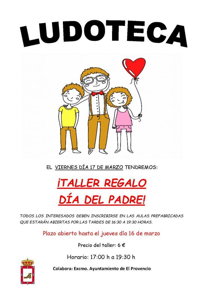 El próximo viernes día 17 de marzo la ludoteca oferta un «TALLER REGALO DÍA DEL PADRE»