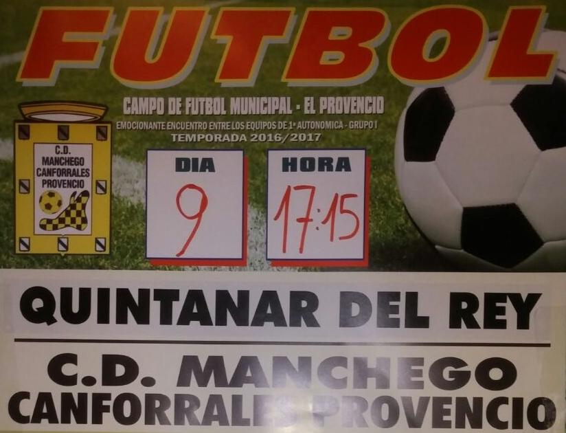 El próximo domingo día 9, a las 17:15 horas, fútbol QUINTANAR DEL REY – CD MANCHEGO-CANFORRALES PROVENCIO