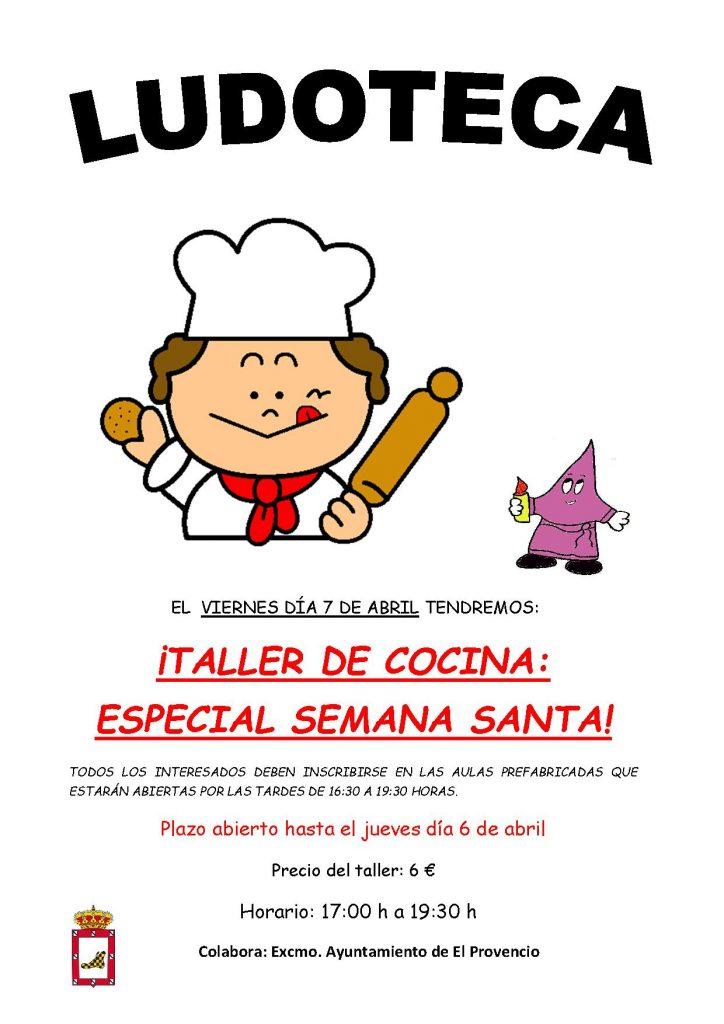 El próximo viernes día 7 de abril la ludoteca oferta un «TALLER DE COCINA: ESPECIAL SEMANA SANTA»
