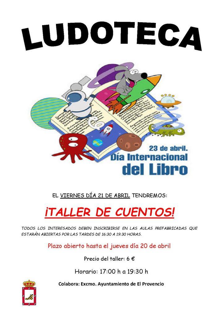 El próximo viernes día 21 de abril la ludoteca oferta un «TALLER DE CUENTOS»