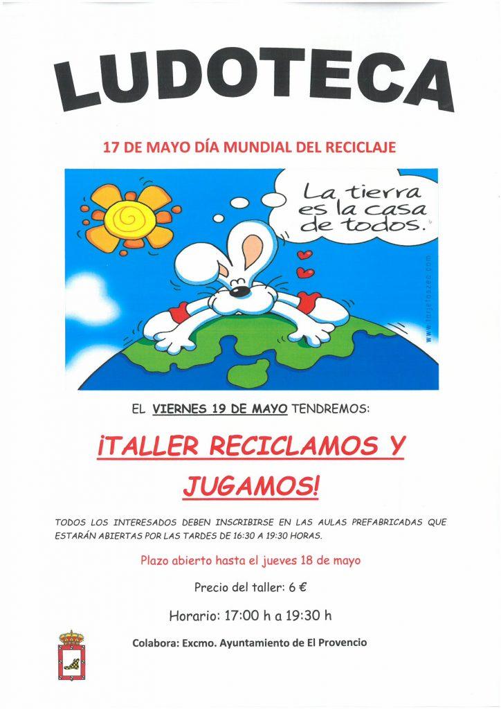 El próximo viernes día 19 de mayo la ludoteca oferta el «TALLER RECICLAMOS Y JUGAMOS»