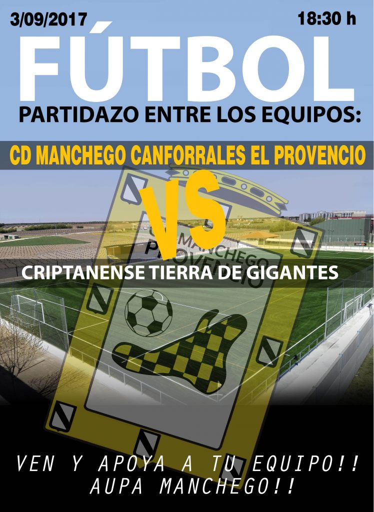 El próximo domingo día 3 de septiembre, CD MANCHEGO CANFORRALES EL PROVENCIO – CRIPTANENSE