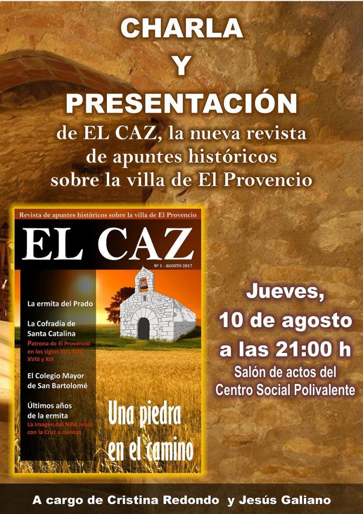 El jueves día 10 de agosto charla y presentación de «EL CAZ», la nueva revista de apuntes históricos sobre la villa de El Provencio