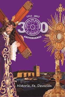 Clausura del 300° aniversario de la Cofradía del Santísimo Sacramento de El Provencio