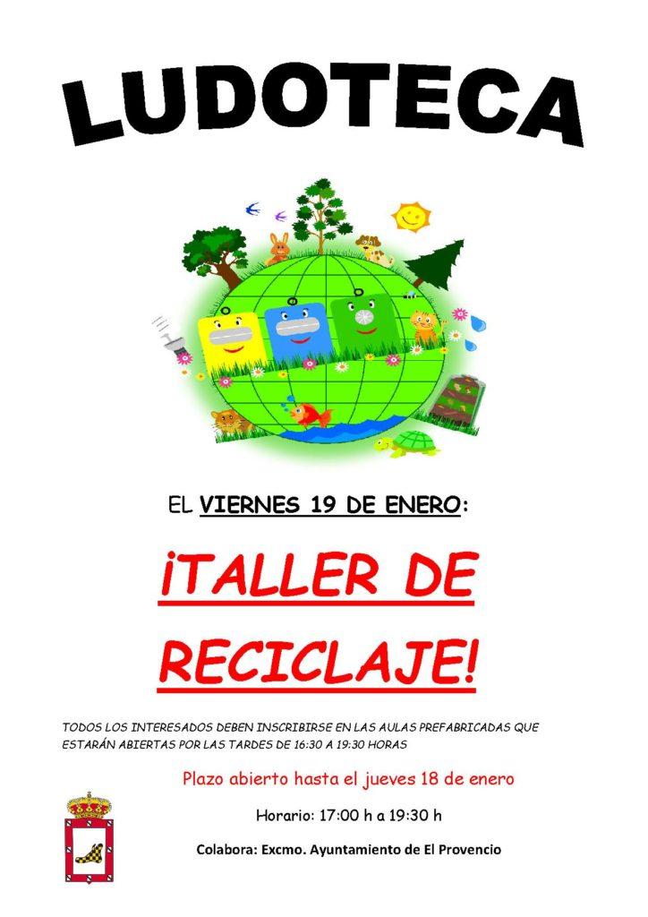 El próximo viernes día 19 de enero la ludoteca oferta el «TALLER DE RECICLAJE»