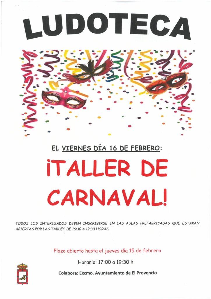 El próximo viernes día 16 de febrero la ludoteca oferta el «TALLER DE CARNAVAL»