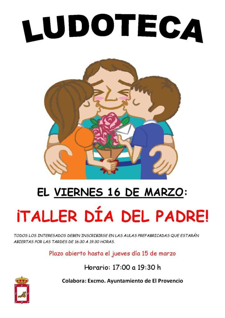 El próximo viernes día 16 de marzo la ludoteca oferta el «TALLER DÍA DEL PADRE»