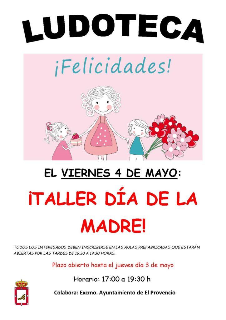 El próximo viernes día 4 de mayo la ludoteca oferta el «TALLER DÍA DE LA MADRE»