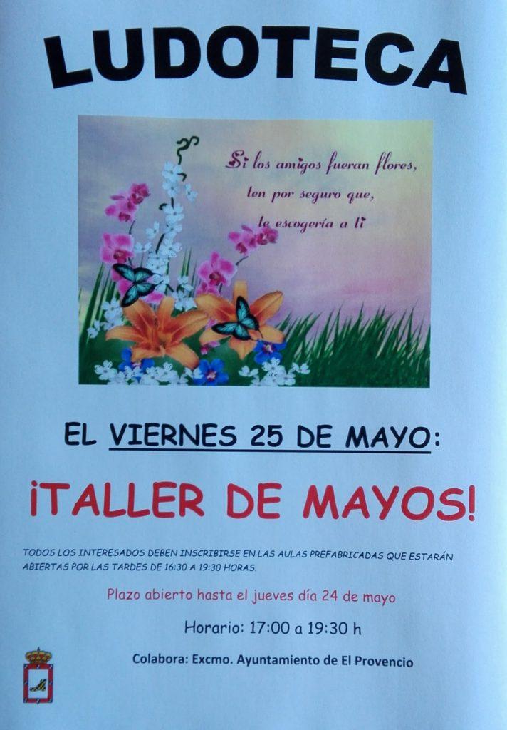 El próximo viernes día 25 de mayo la ludoteca oferta el «¡TALLER DE MAYOS!»
