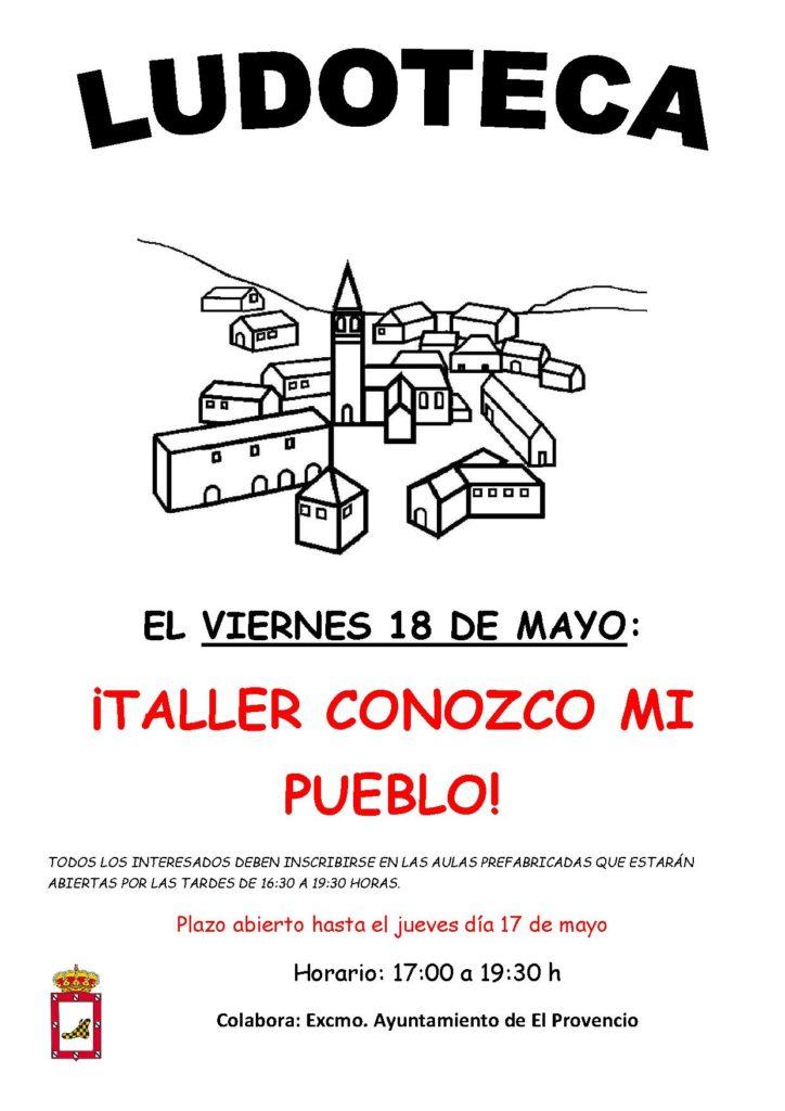 El próximo viernes día 18 de mayo la ludoteca oferta el «¡TALLER CONOZCO MI PUEBLO!»