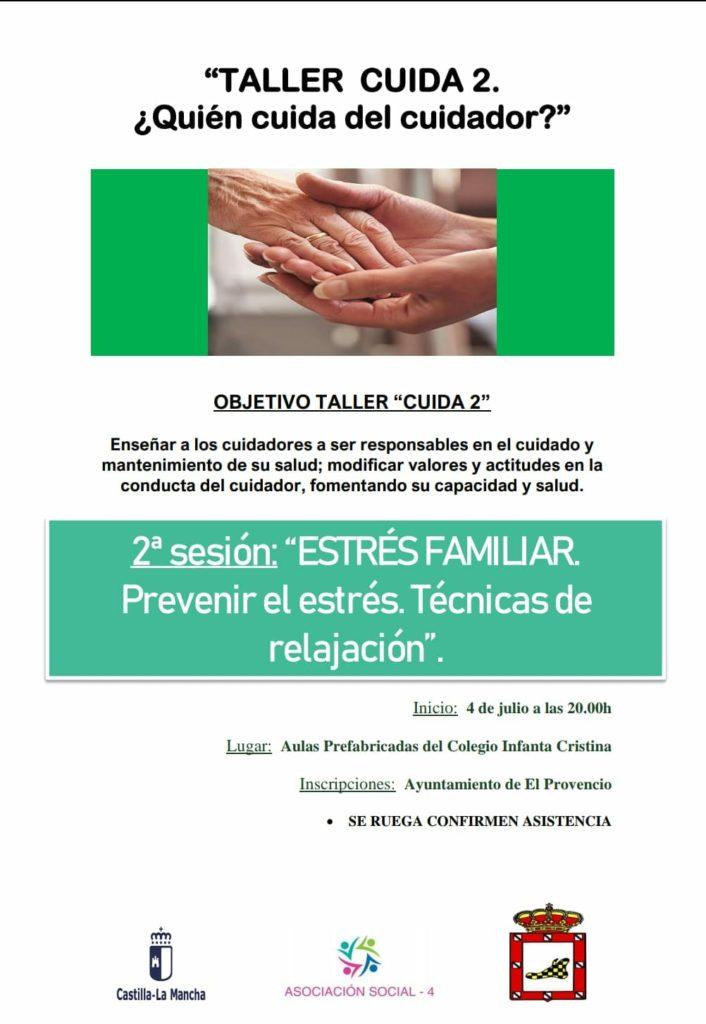 El próximo miércoles día 4 de julio, «TALLER CUIDA 2: ¿Quién cuida del cuidador?»