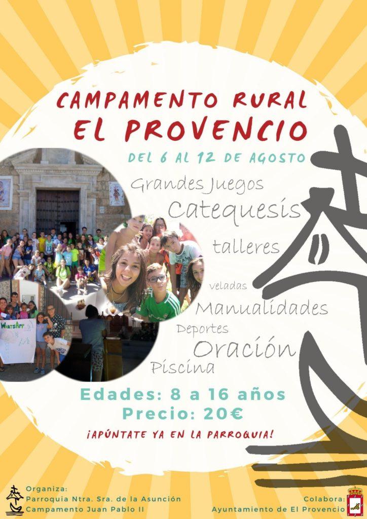 Un año más la parroquia Ntra. Sra. de la Asunción organiza el CAMPAMENTO RURAL EL PROVENCIO del 6 al 12 de agosto