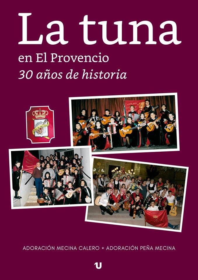 Promoción del libro «La tuna en El Provencio. 30 años de historia»