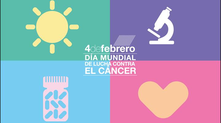 4 DE FEBRERO, DÍA MUNDIAL DE LUCHA CONTRA EL CÁNCER